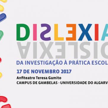 """Jornadas """"Dislexia: Da Investigação à Prática Escolar"""""""