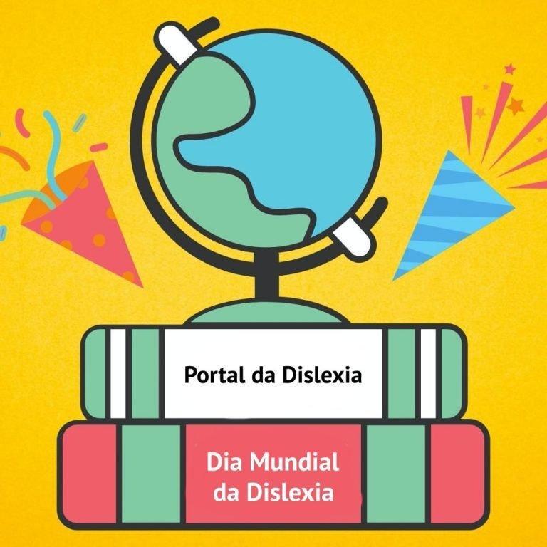 Dia Mundial da Dislexia – 10 Outubro 2020